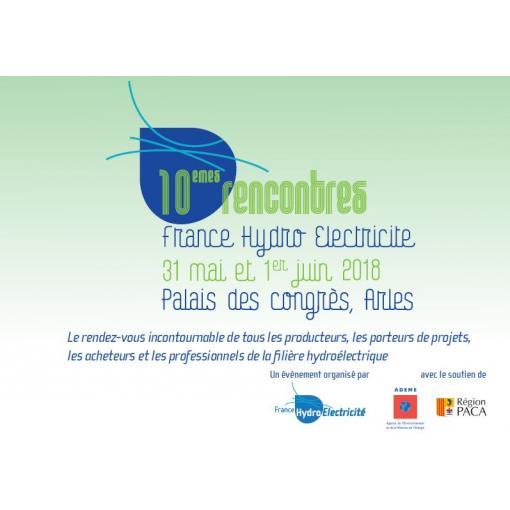 10èmes Rencontres France Hydro Electricité - Arles